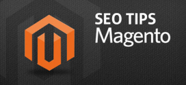 Learn Magento SEO Tips to Help You Generate More Web Traffic