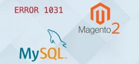 How to fix Magento Database import mysql error 1031?